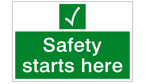 Safety Starts Here Sign